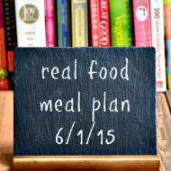 Real Food Meal Plan Week 67