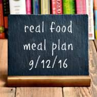 Real Food Meal Plan Week 127
