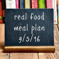 Real Food Meal Plan Week 126