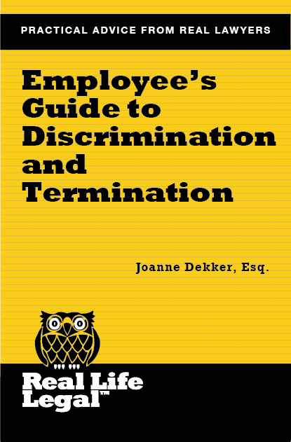 Real Life Legal Employeeu0027s Guide to Discrimination \ Termination - employee termination guide