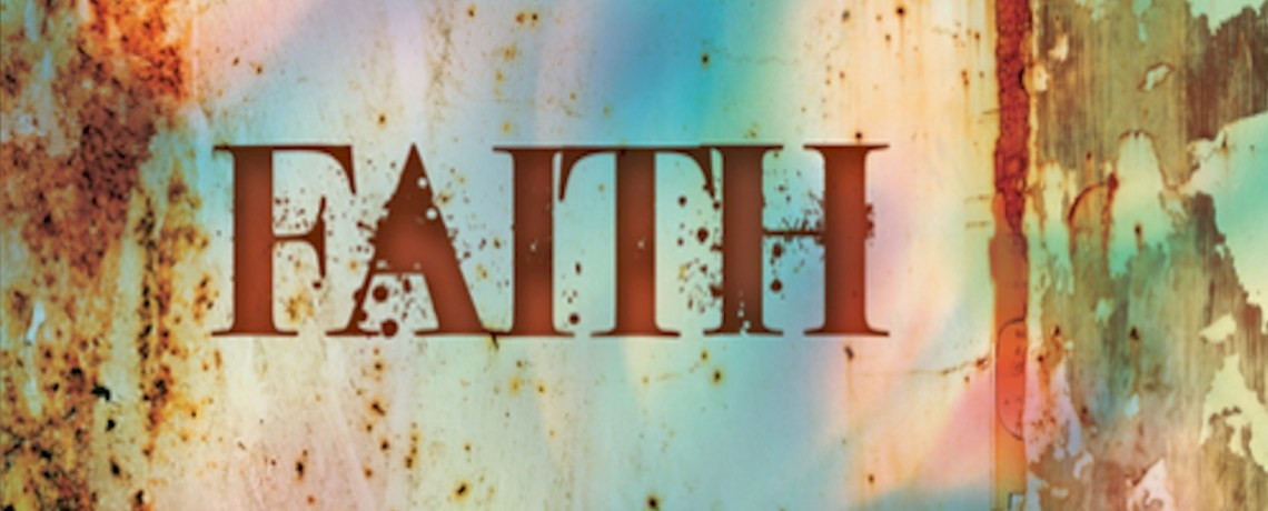 FAITH | New Series
