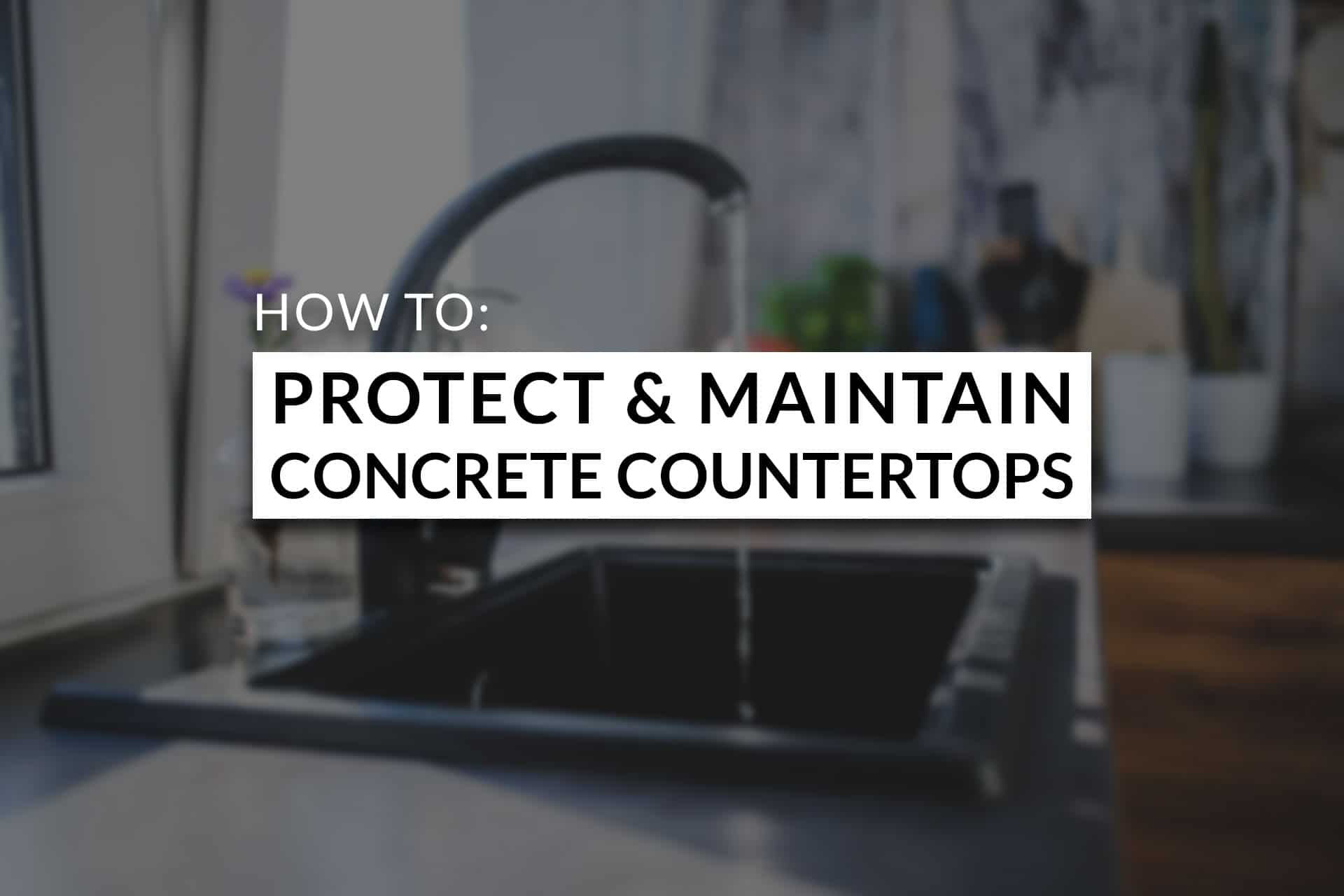 How To Seal Concrete Countertops With Real Milk Paint Products