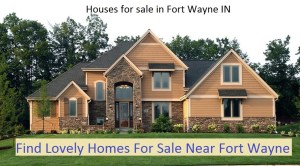 Houses for sale in Fort Wayne IN