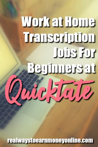 Quicktate reviews - what do other transcribers think about working at home for this company? Should you give it a try?