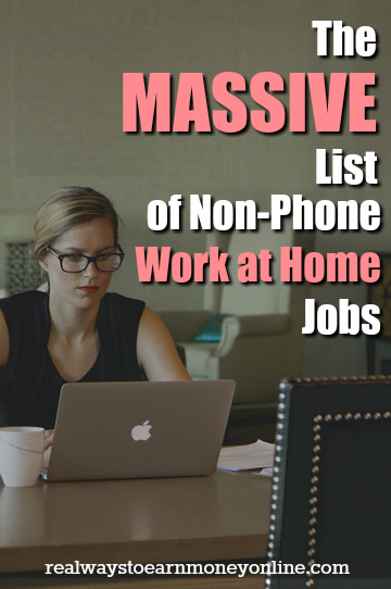 List of 100+ Non-Phone Work From Home Jobs - (Legit  Researched!)