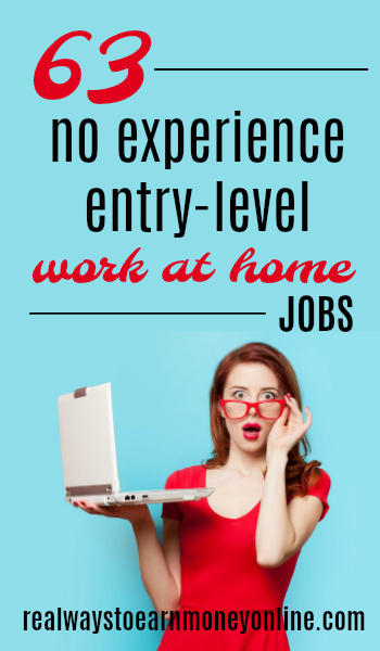 63 Jobs That Require No Experience  Let You Work at Home!