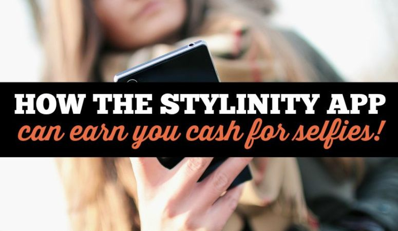 The Stylinity App Makes It Possible To Get Paid For Your Selfies