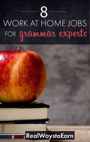 Are you a grammar expert? Here's a list of work at home jobs that would be ideal for your skills.