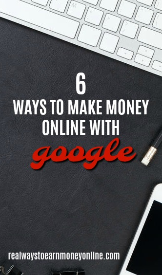 Make Money Online With Google - Directly And Indirectly