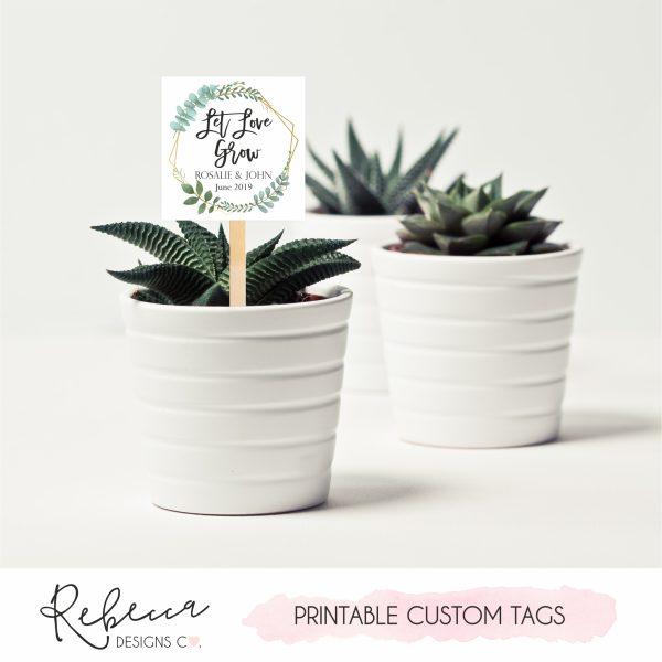 Succulent favor tags printable let love grow favor tags plants favor