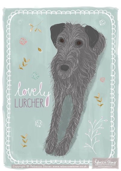 """Lovely Lurcher"" illustration by Rebecca Stoner www.rebeccastoner.co.uk"