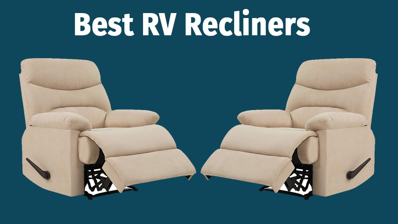 Best Rated Small Recliners Top 5 Best Rv Recliners And Wall Huggers Reviews Recliner Genie