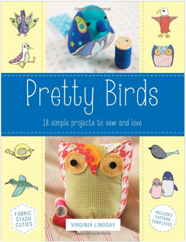 pretty birds book how to sew fabric birds