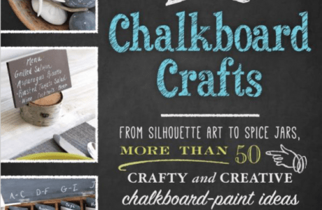 Giveaway- DIY Chalkboard Crafts: From Silhouette Art to Spice Jars, More Than 50 Crafty and Creative Chalkboard-Paint Ideas