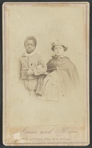 Isaac and Rosa, slave children from New Orleans