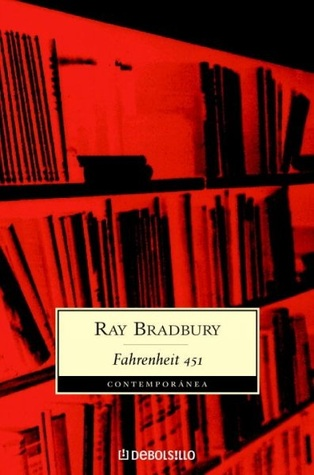 Fahrenheit 451, a book everyone should read.