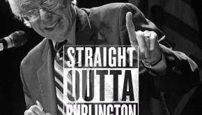 Bernie Sanders Straight Outta Burlington from RedGREENandBlue.org