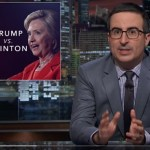 John Oliver is annoyed at Clinton but OUTRAGED at Trump