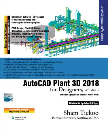 AutoCAD Plant 3D 2018 for Designers, 4th Edition 9781942689898