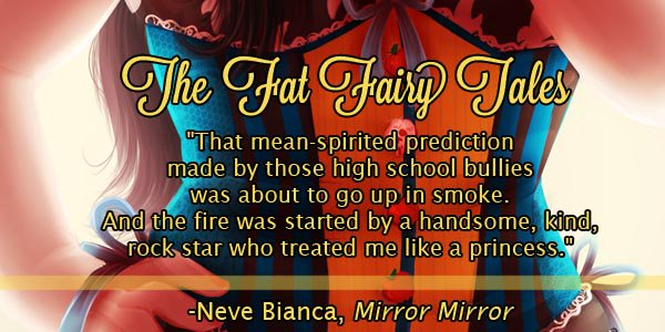 Fat Fairy Tales, Mirror Mirror