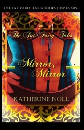 The Fat Fairy Tales: Mirror Mirror, romance book