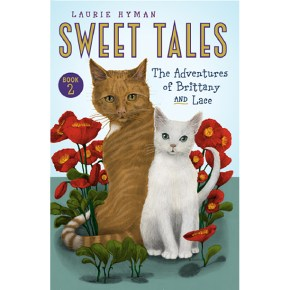 Sweet Tales: The Adventures of Brittany and Lace