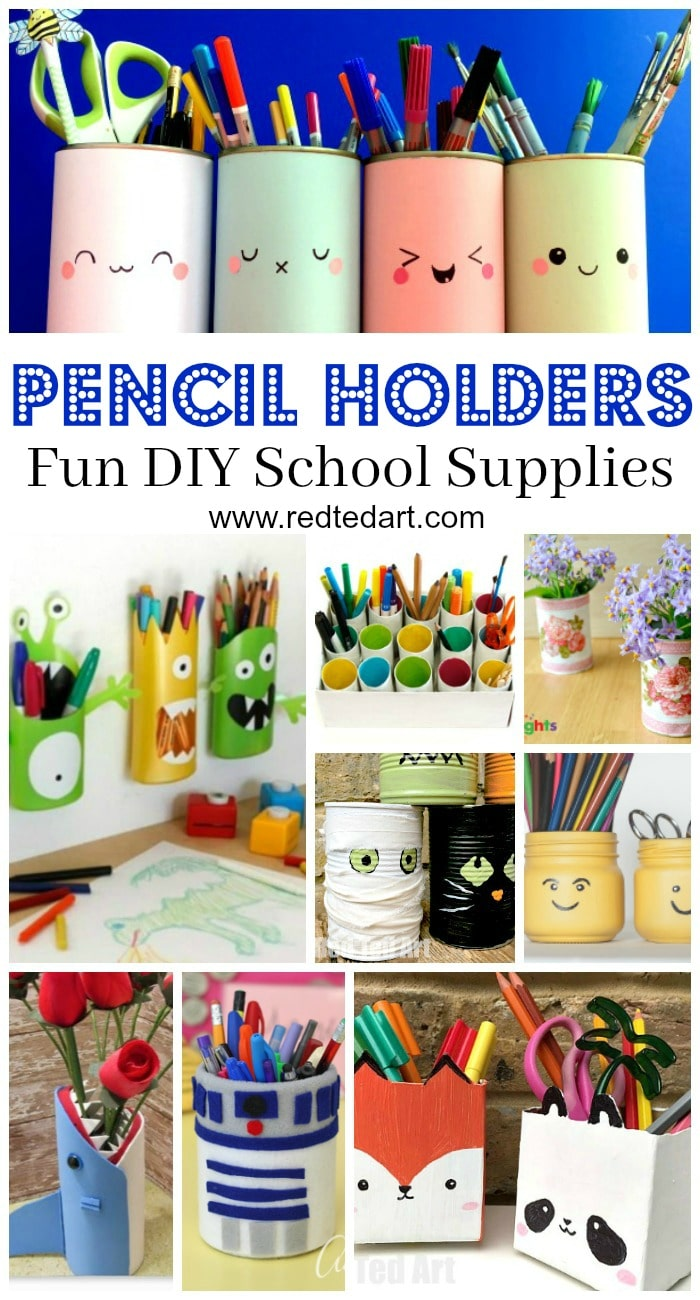 Homemade Pencil Holders Pencil Holder Diy Ideas Red Ted Art