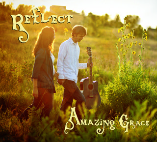 Reflect Amazing Grace Album Cover