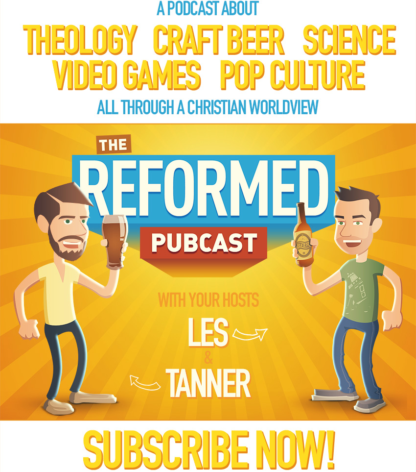 Subscribe to the Reformed Pubcast