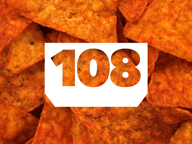 Episode 108: Doritos Canon