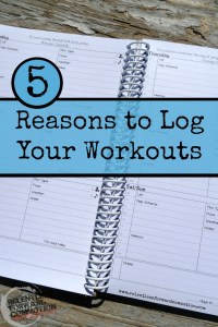 5 Reasons to Log Your Workouts