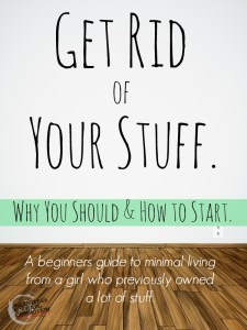 Get Rid of Your Stuff: Why You Should & How to Start.