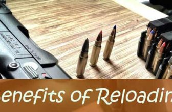 Benefits of Reloading – Why You Should Use A Reloading Press