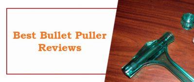 Best Bullet Puller