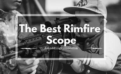 The Best Rimfire Scope