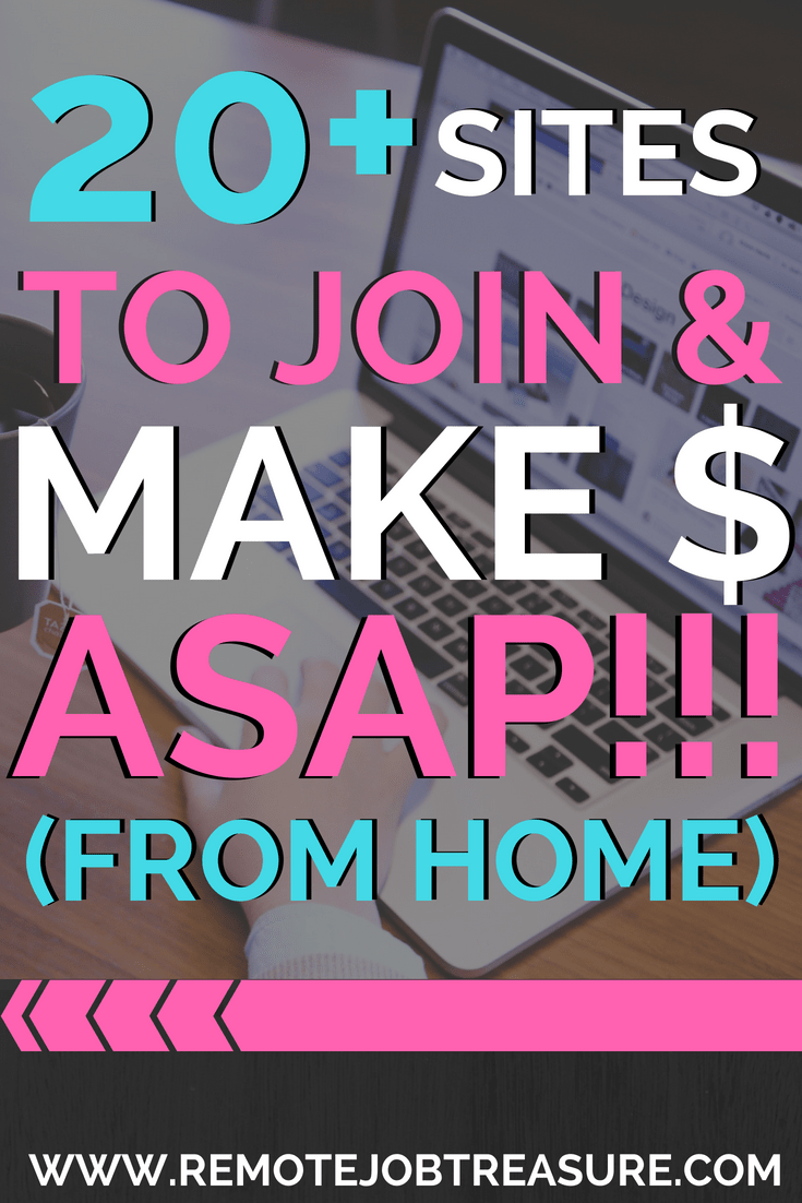 20 Work From Home Jobs 20 Sites To Join Start Making Money Asap From Home
