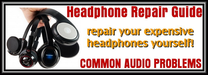 Headphone Repair Guide - Fix Common Audio Problems