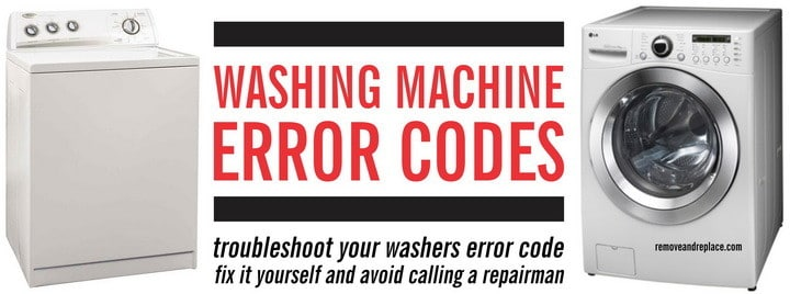 Washing Machine Error Codes - Front Load and Top Load Washers