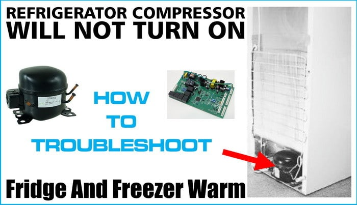 Refrigerator Compressor Will Not Turn On - Lights And Fans Work