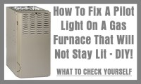 How To Fix A Pilot Light On A Gas Furnace That Will Not ...