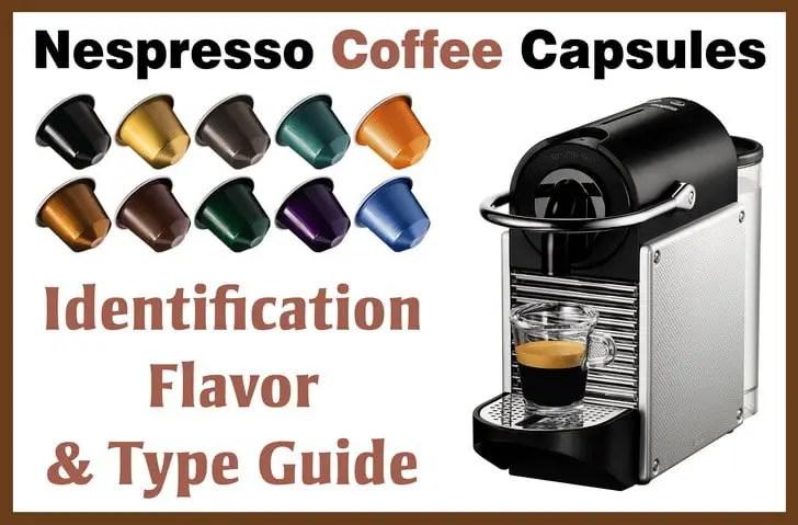 Nespresso Coffee Capsules Identification - Flavor Color  Type Guide