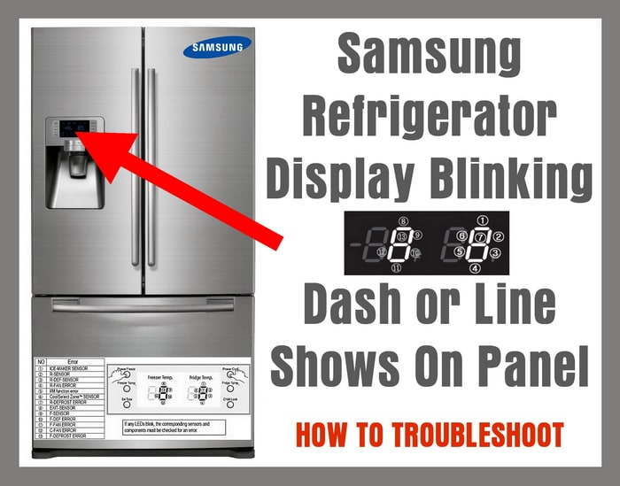 Samsung Refrigerator Display Blinking - Dash or Line Shows On Panel