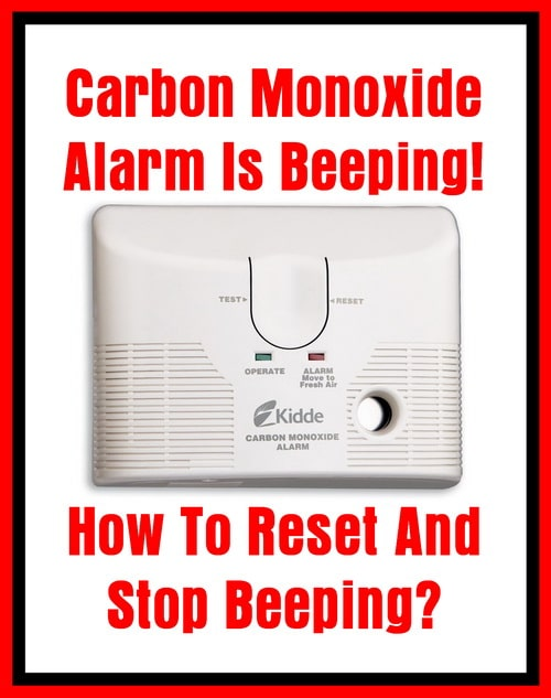 Carbon Monoxide Alarm Is Beeping - How To Reset And Stop Beeping