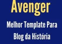 Avenger O Melhor Template Para Blog de Afiliados da História