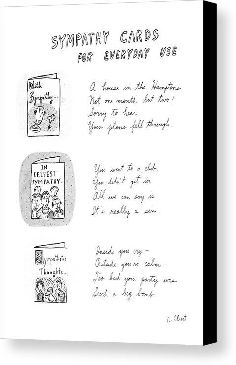 Sympathy Cards For Everyday Use Canvas Print / Canvas Art by Roz Chast