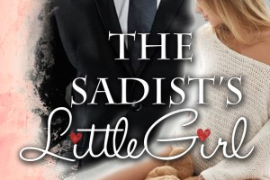 The Sadist's Little Girl by Summer Graystone
