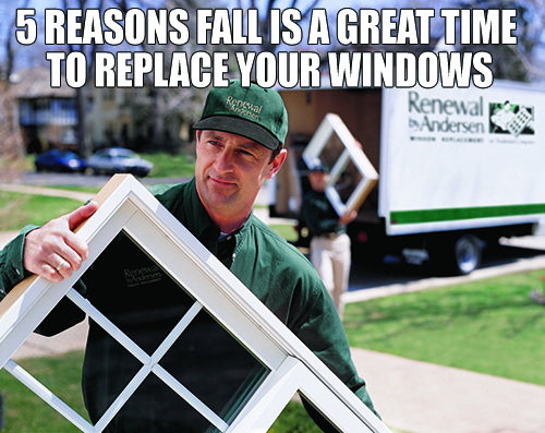 5 reasons fall is a good time to order replacement windows renewal by andersen of central nj - Reasons may need replace windows ...