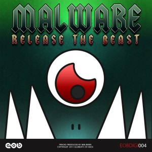 Malware - Release The Beast EP
