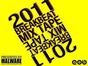 Malware - 2011 Breakbeat Mixtape Cover
