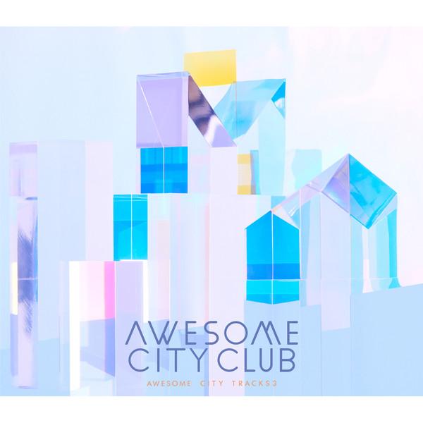 Awesome City Club - Awesome City Tracks 3